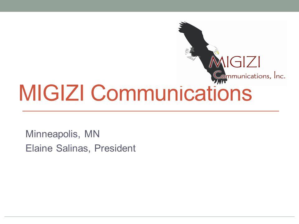 MIGIZI Communications Minneapolis, MN Elaine Salinas, President