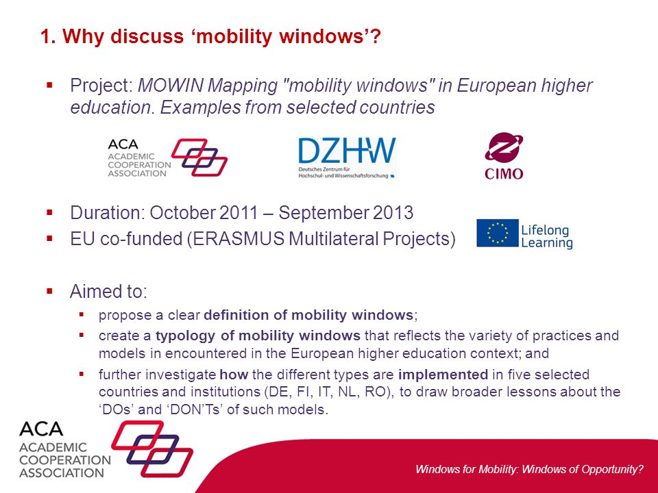 Windows for Mobility: Windows of Opportunity.6.