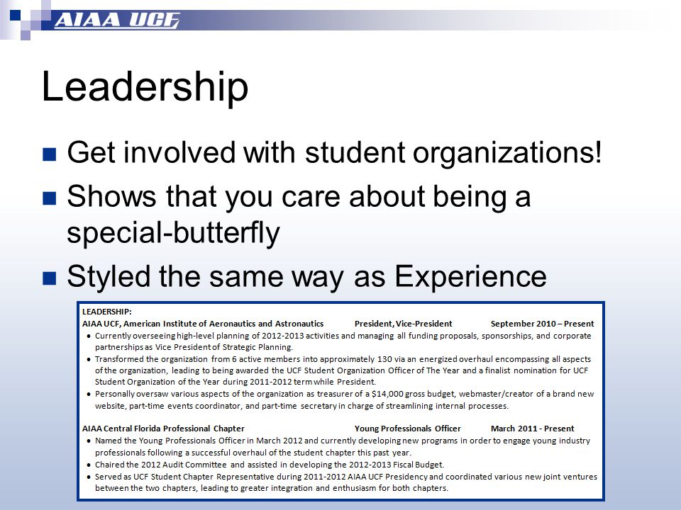 Leadership Get involved with student organizations.