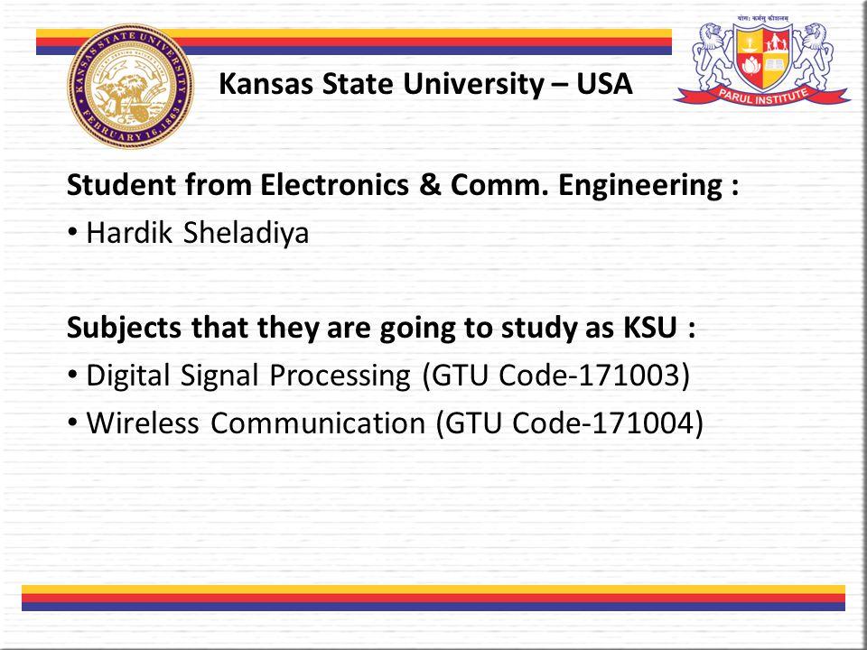 Kansas State University – USA Student from Electronics & Comm.
