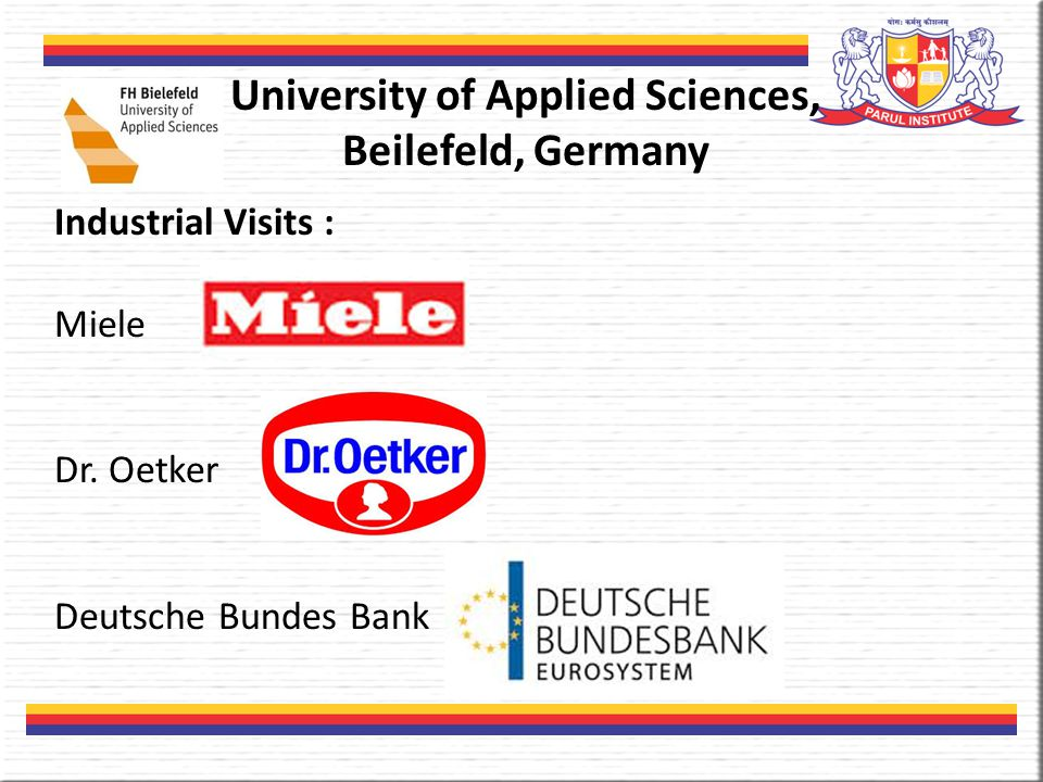University of Applied Sciences, Beilefeld, Germany Industrial Visits : Miele Dr.