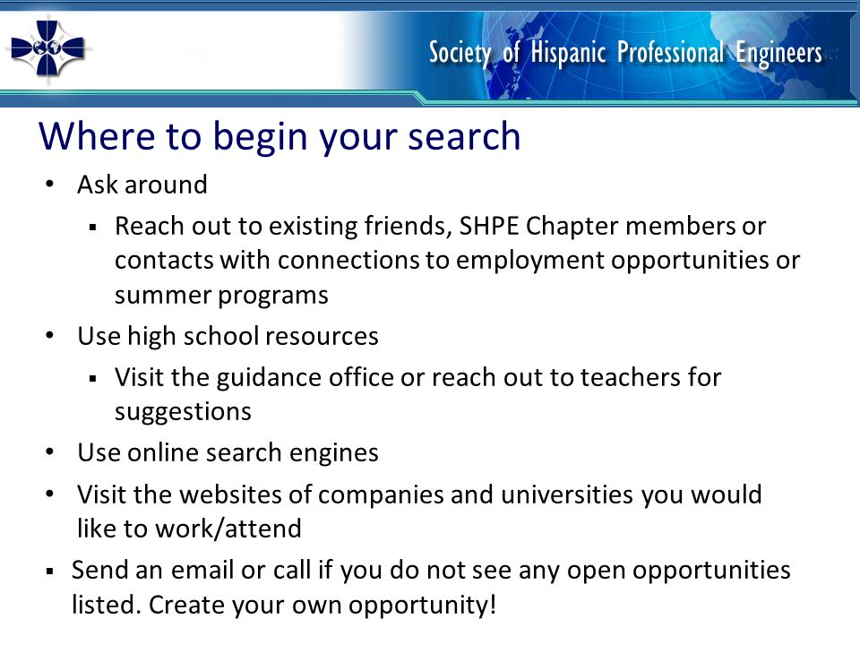 Next steps Begin your search NOW.