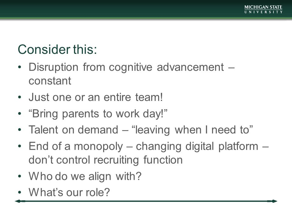 Consider this: Disruption from cognitive advancement – constant Just one or an entire team.