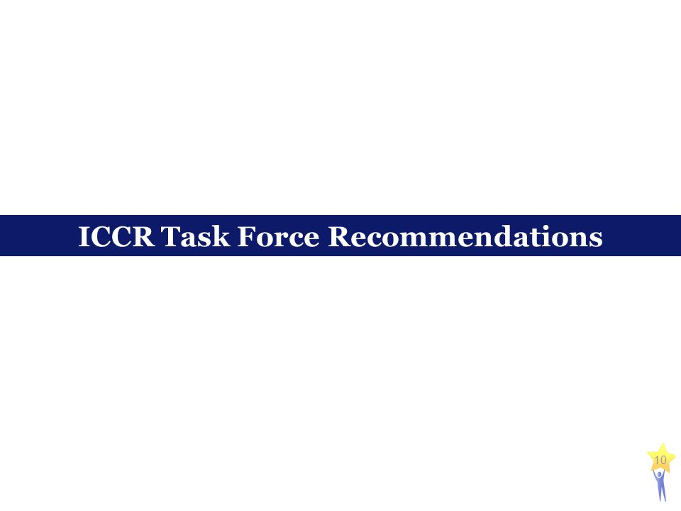 10 ICCR Task Force Recommendations