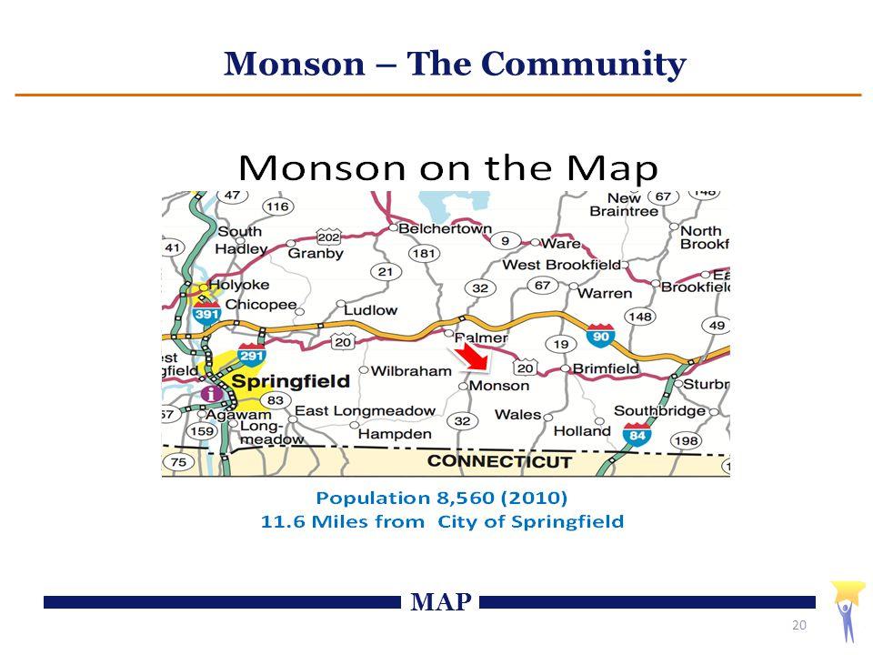Monson – The Community 20 MAP
