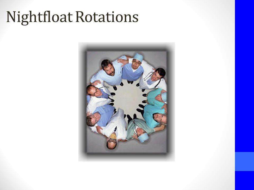 Nightfloat Rotations