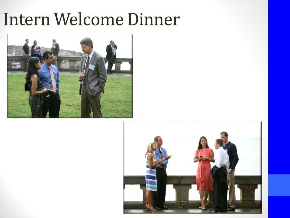 Intern Welcome Dinner