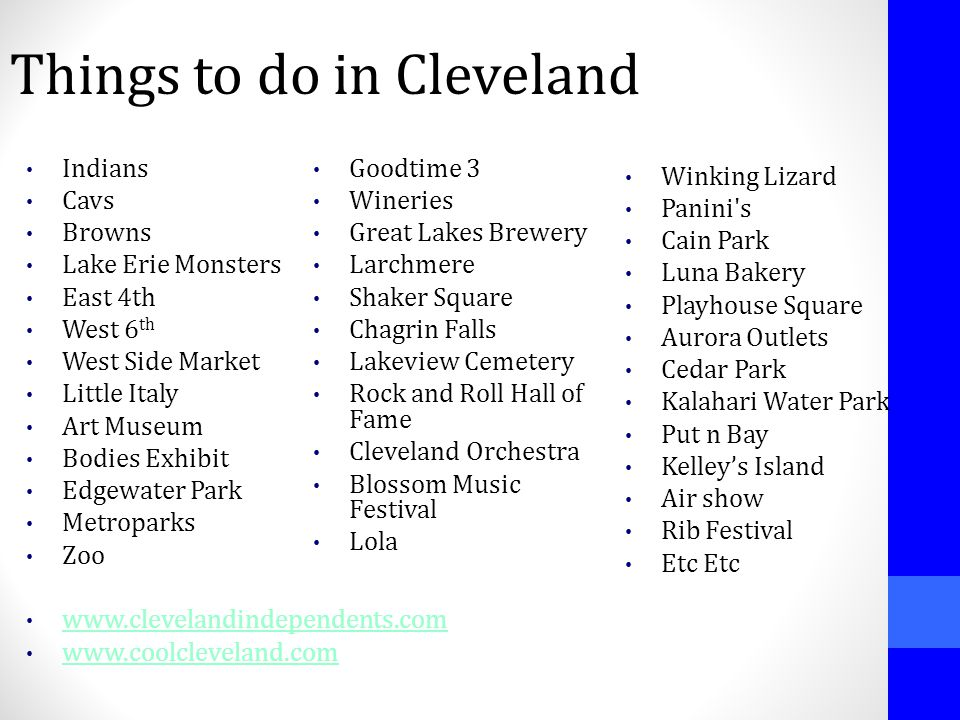 Things to do in Cleveland Indians Cavs Browns Lake Erie Monsters East 4th West 6 th West Side Market Little Italy Art Museum Bodies Exhibit Edgewater