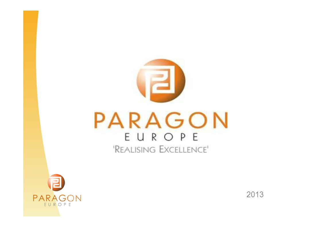 InternshipswithParagon Paragon Europe continuously strives to find the best placements for students to obtain the most appropriate hands-on experience during their placement in Malta.