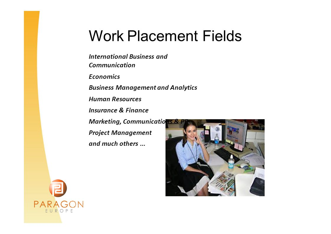 Work Placement International Business and Communication Economics Business Management and Analytics Human Resources Insurance & Finance Marketing, Com