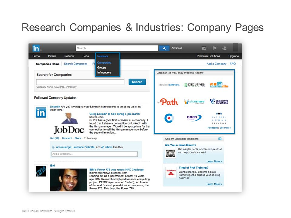 ©2013 LinkedIn Corporation. All Rights Reserved. Research Companies & Industries: Company Pages