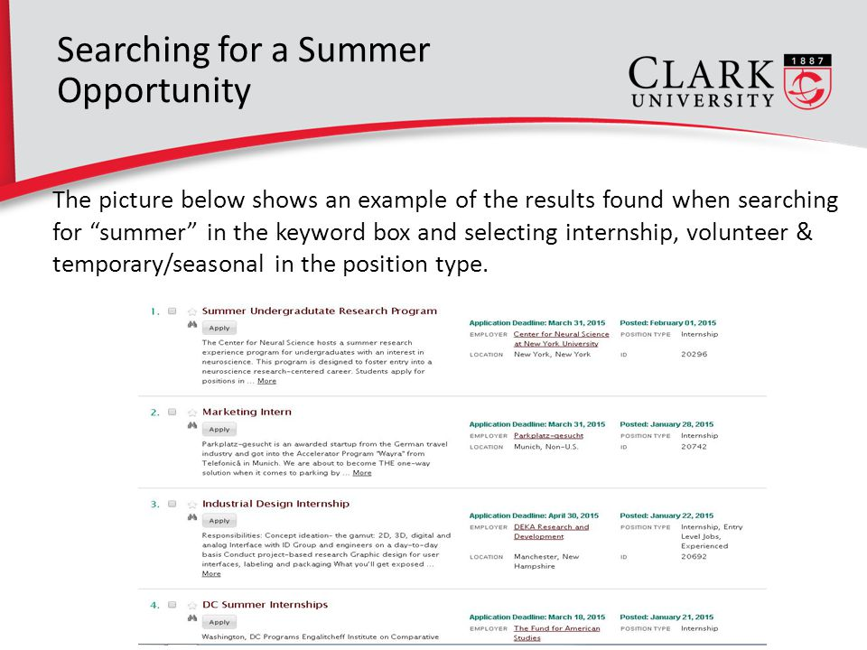 The picture below shows an example of the results found when searching for summer in the keyword box and selecting internship, volunteer & temporary/seasonal in the position type.