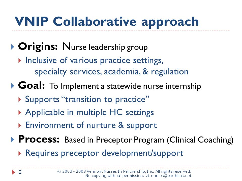 VNIP Collaborative approach © 2003 - 2008 Vermont Nurses In Partnership, Inc.