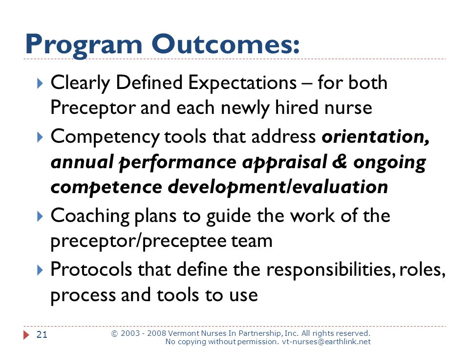 Program Outcomes: © 2003 - 2008 Vermont Nurses In Partnership, Inc.