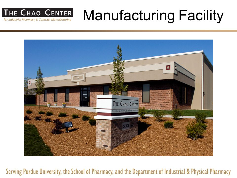 Manufacturing More Than Pharmaceuticals-The Chao Center