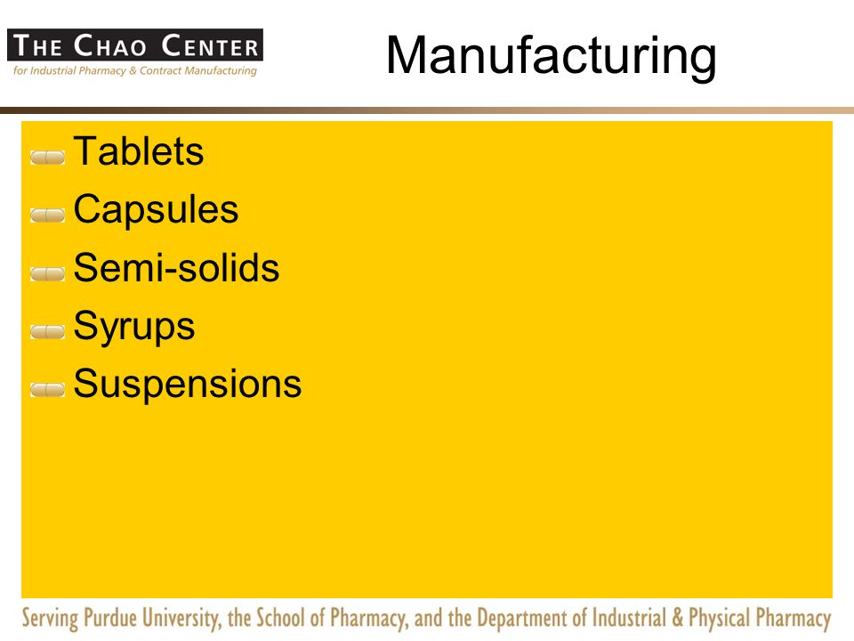 Manufacturing Tablets Capsules Semi-solids Syrups