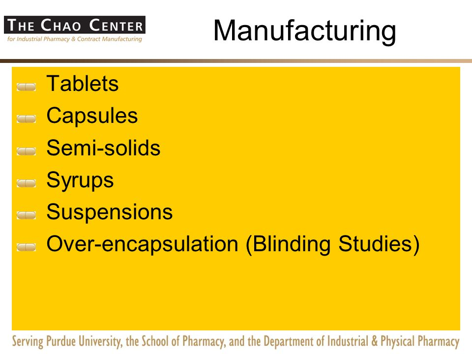 Manufacturing Tablets Capsules Semi-solids Syrups Suspensions