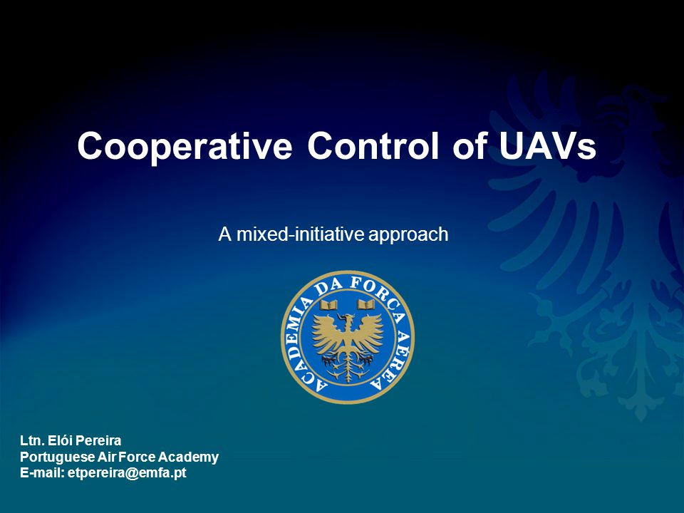 Summary AFA project on UAVs; Cooperative Control of UAVs in mixed initiative environments; Military and Civil applications; Formalism for Allocation and Exchange vehicles within teams; –Example: Load Balancing between teams; Testbed description; Conclusions and future work.