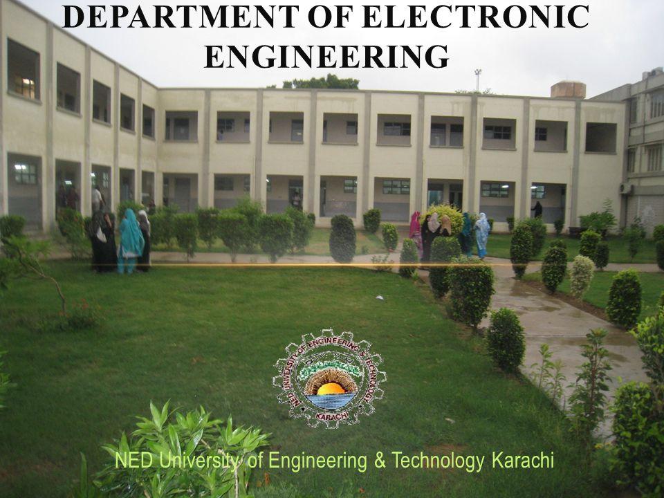 NED University of Engineering & Technology Karachi DEPARTMENT OF ELECTRONIC ENGINEERING