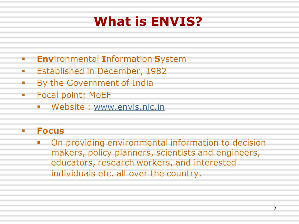 2 What is ENVIS.