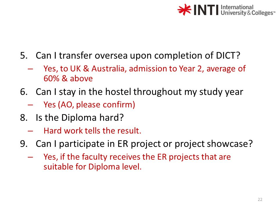 5.Can I transfer oversea upon completion of DICT.