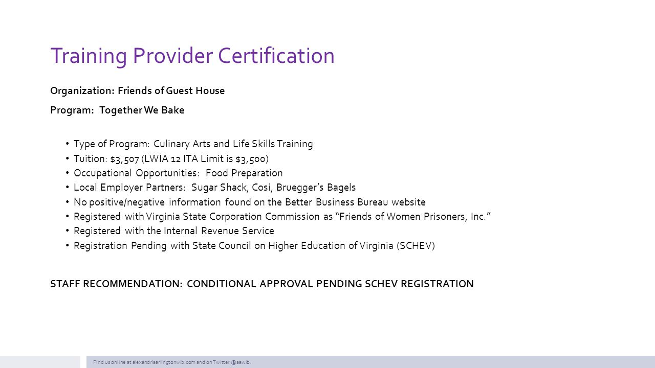 Training Provider Certification Organization: Friends of Guest House Program:Together We Bake Type of Program: Culinary Arts and Life Skills Training