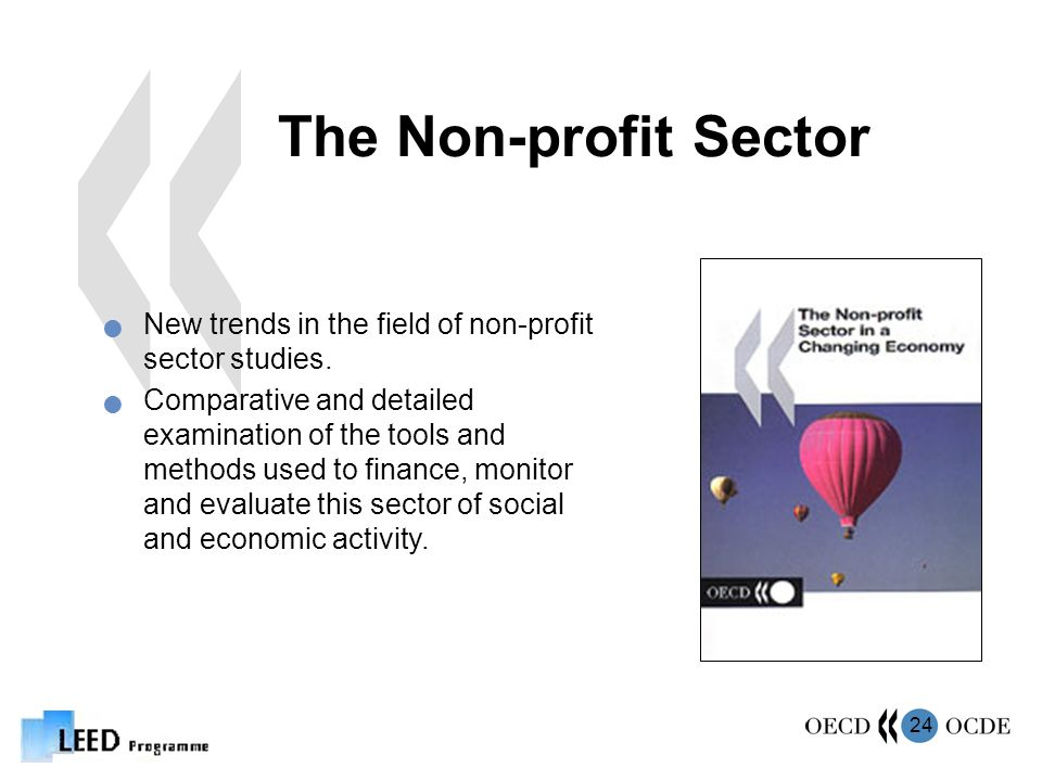 24 The Non-profit Sector New trends in the field of non-profit sector studies.