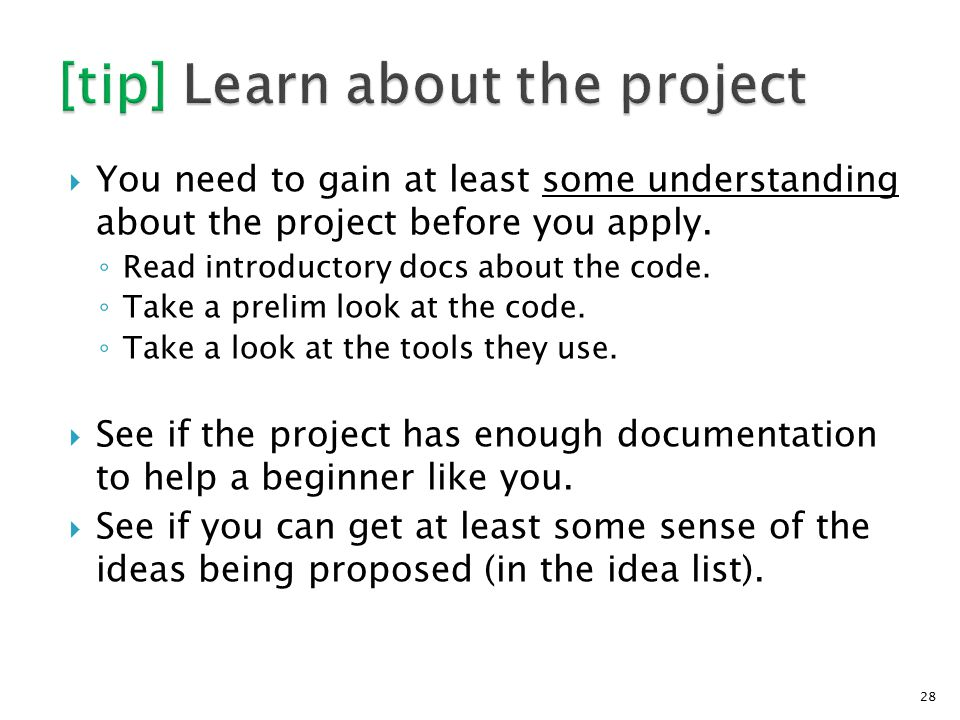  You need to gain at least some understanding about the project before you apply.