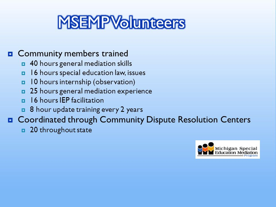  Builds and improves relationships among the IFSP team members and between parents and schools.