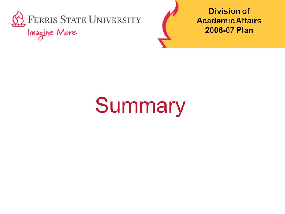 Summary Division of Academic Affairs 2006-07 Plan