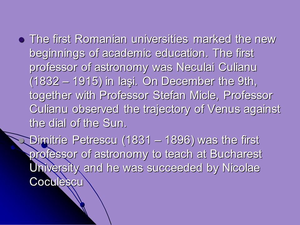 The first Romanian universities marked the new beginnings of academic education.