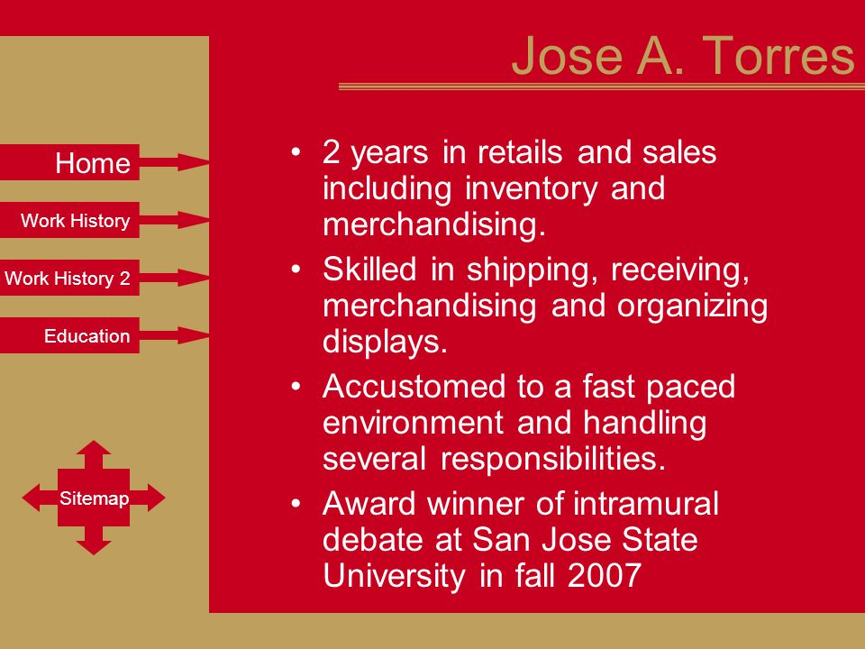 Work History Work History 2 Education Sitemap Home Jose A.