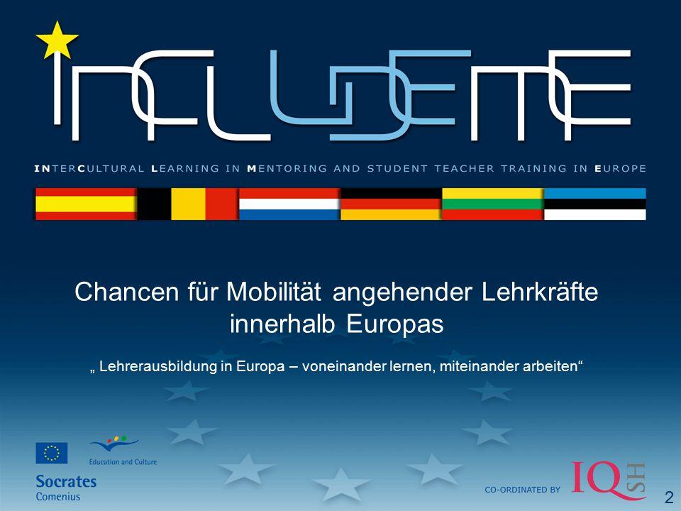 """Chancen für Mobilität angehender Lehrkräfte innerhalb Europas """" Lehrerausbildung in Europa – voneinander lernen, miteinander arbeiten 2"""