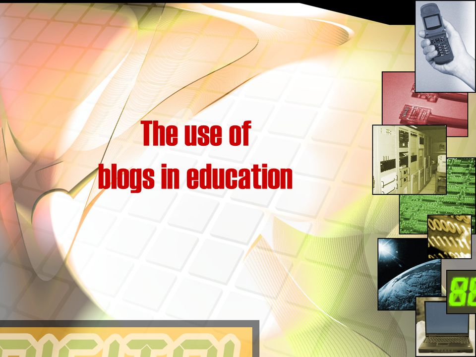 The use of blogs in education