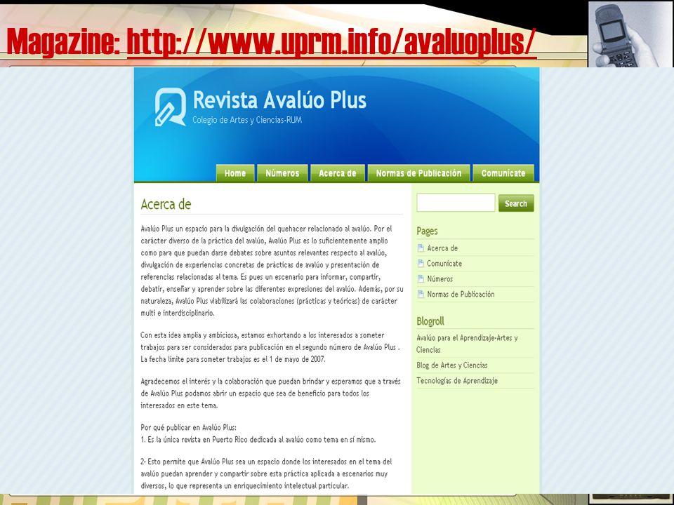 Magazine: http://www.uprm.info/avaluoplus/http://www.uprm.info/avaluoplus/