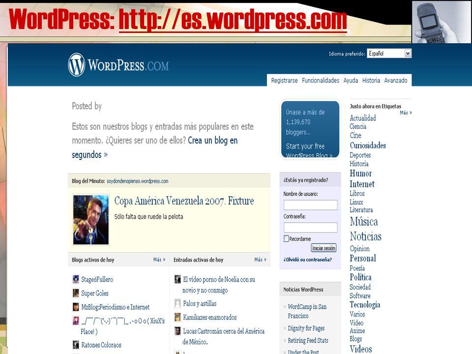 WordPress: http://es.wordpress.comhttp://es.wordpress.com