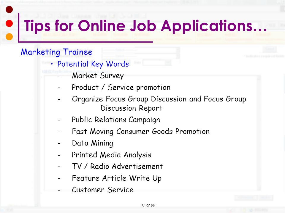17 of 86 Marketing Trainee Potential Key Words -Market Survey -Product / Service promotion -Organize Focus Group Discussion and Focus Group Discussion