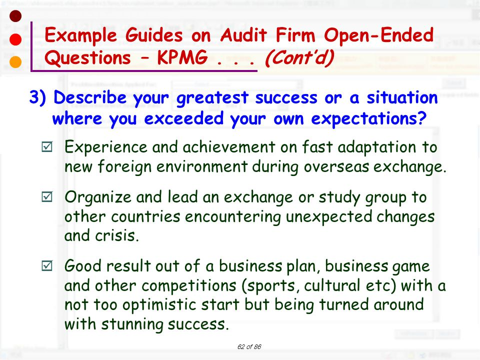 62 of 86  Experience and achievement on fast adaptation to new foreign environment during overseas exchange.  Organize and lead an exchange or study