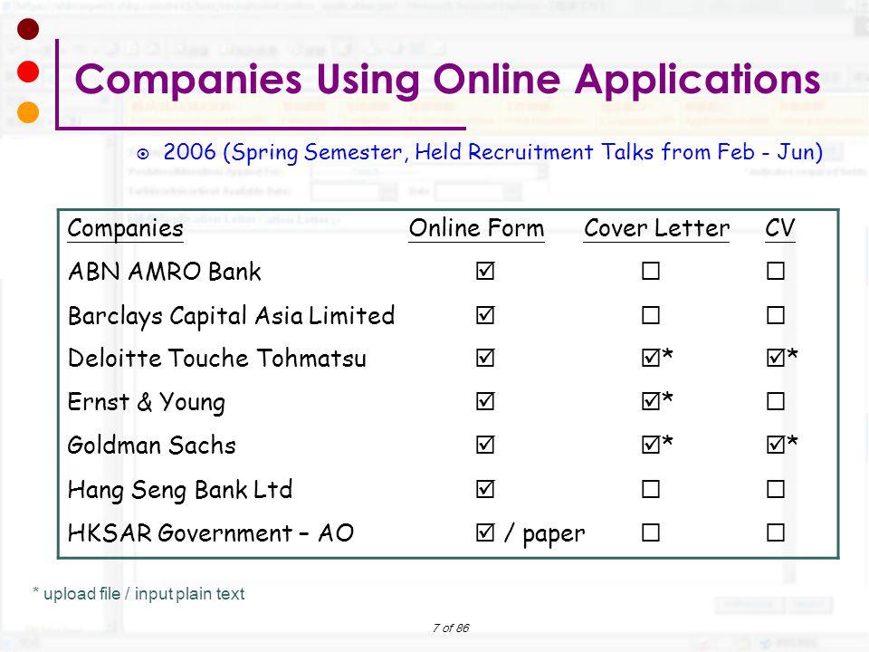 7 of 86 * upload file / input plain text  2006 (Spring Semester, Held Recruitment Talks from Feb - Jun) Companies Using Online Applications Companies