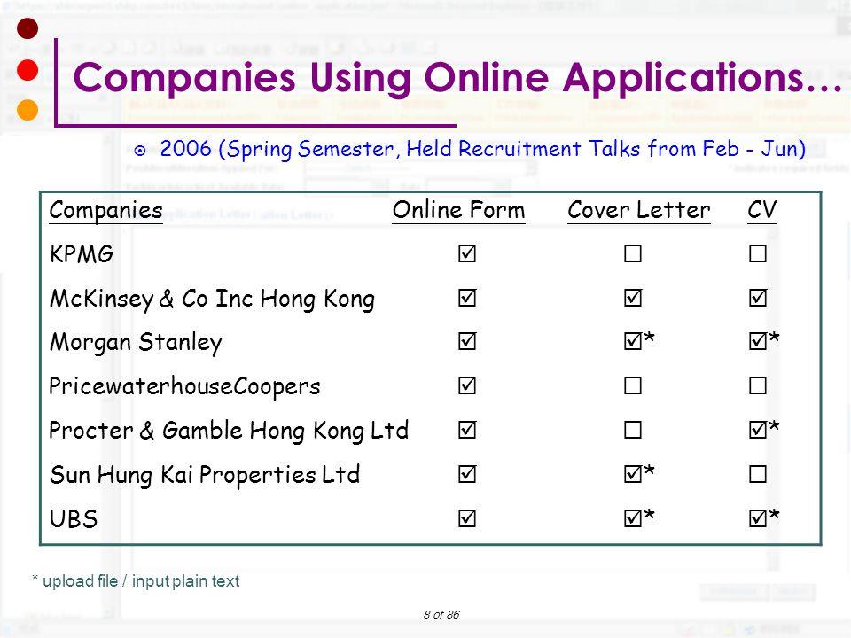 8 of 86 * upload file / input plain text  2006 (Spring Semester, Held Recruitment Talks from Feb - Jun) Companies Using Online Applications… Companie