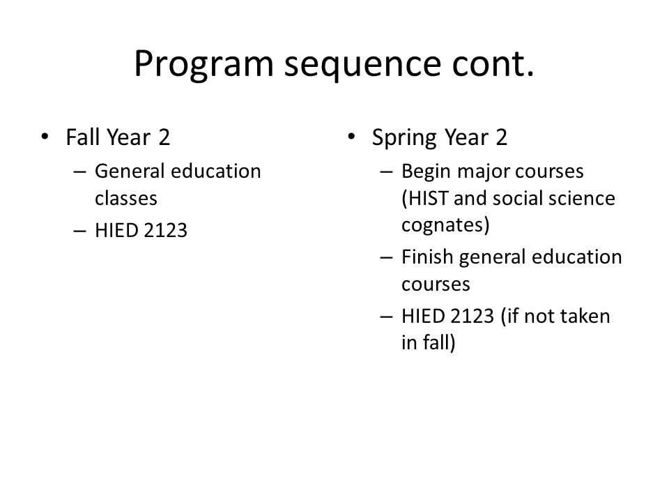 Program sequence cont.
