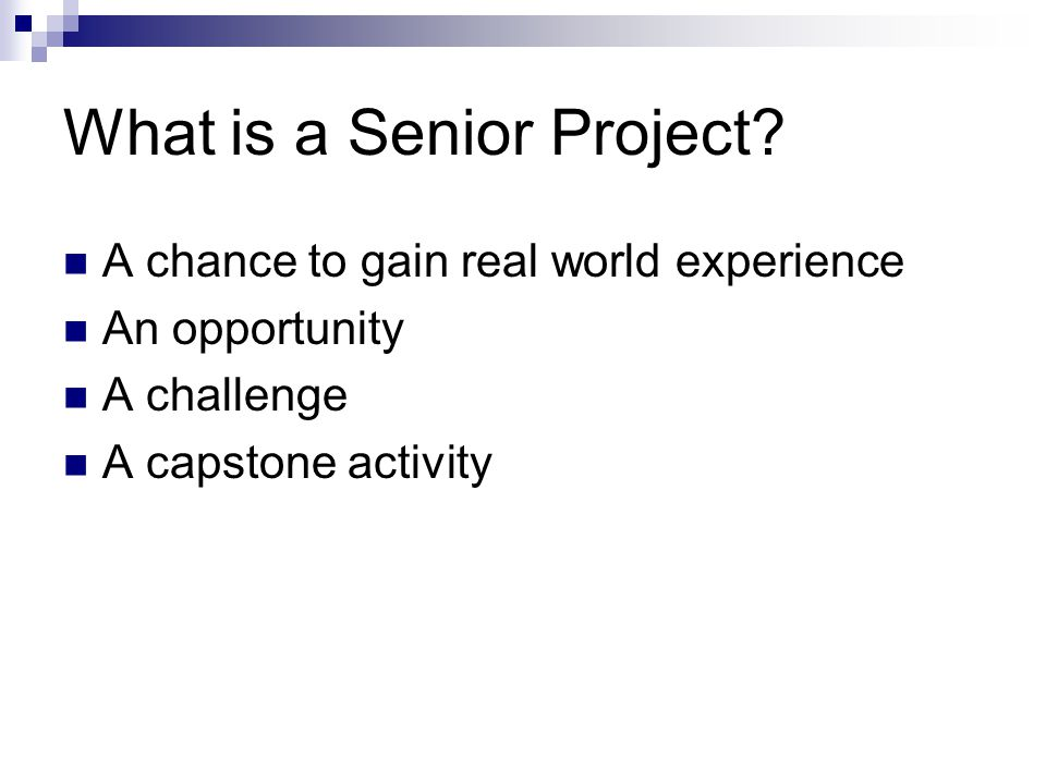 What is a Senior Project.