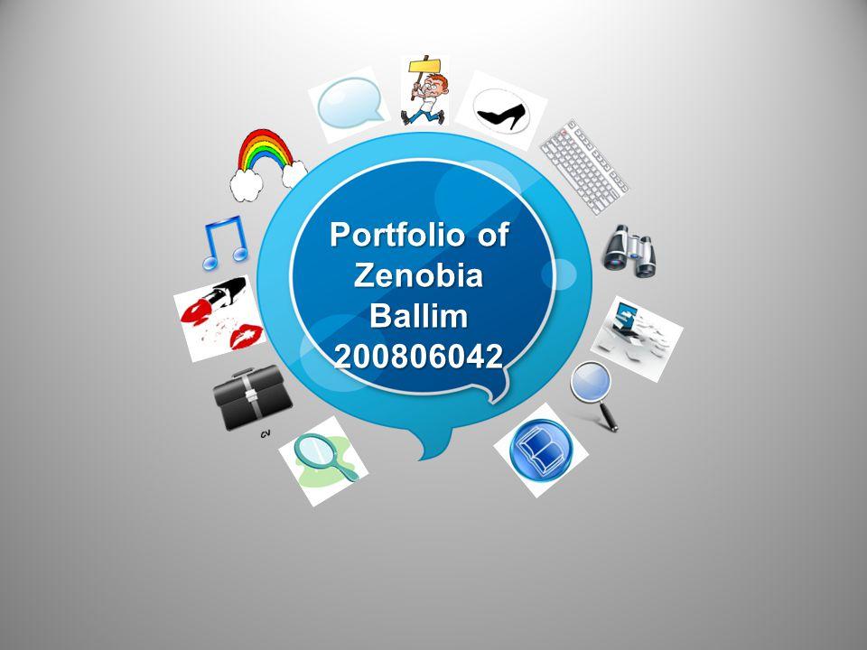 Portfolio of Zenobia Ballim 200806042