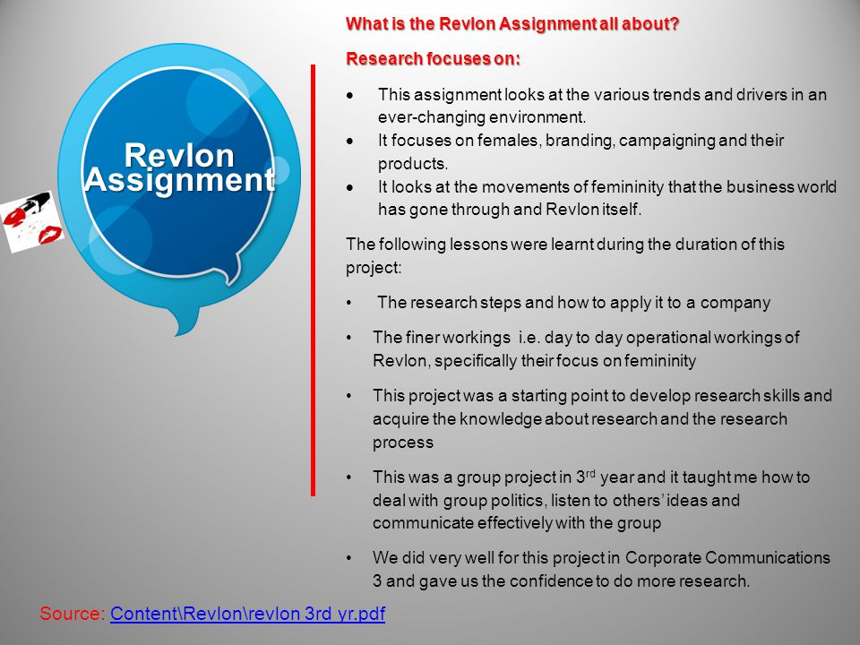 Revlon Assignment What is the Revlon Assignment all about.
