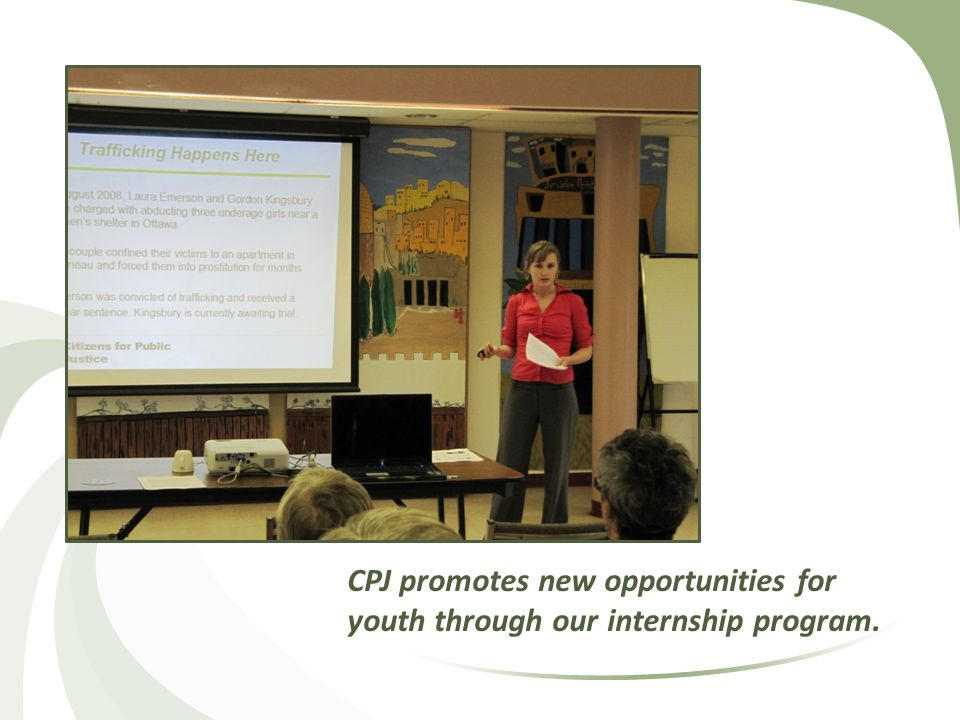 CPJ promotes new opportunities for youth through our internship program.
