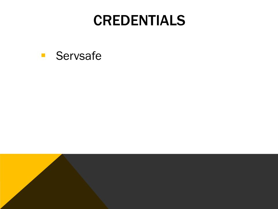CREDENTIALS  Servsafe
