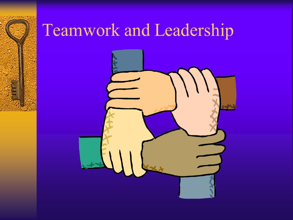 Teamwork and Leadership Allstudents All students need to practice InterpersonalTeamwork and Leadership Skills