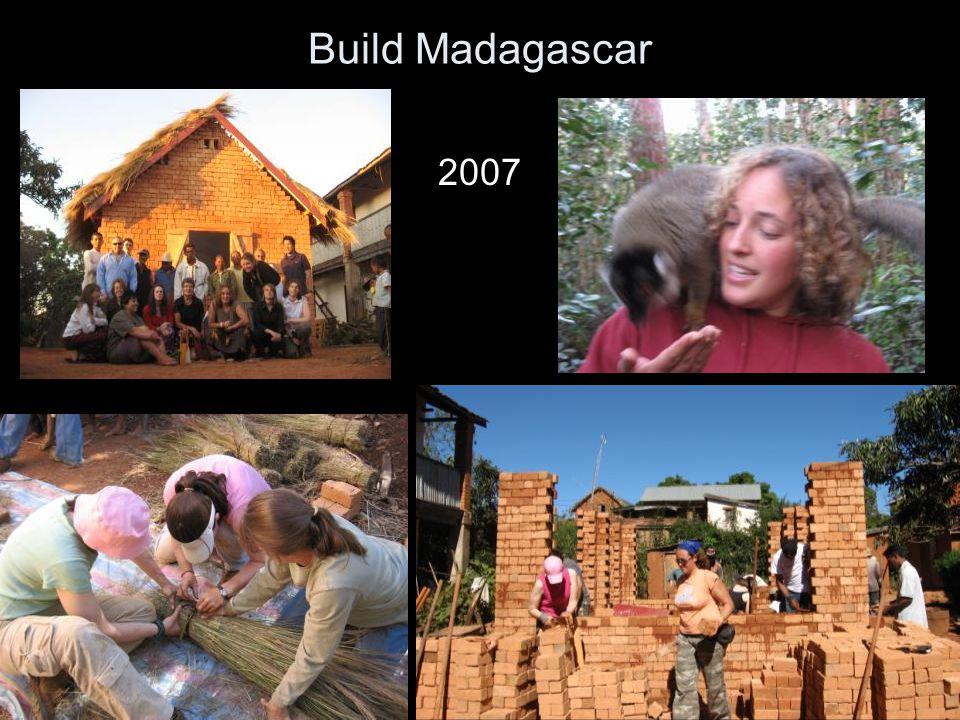 Build Madagascar 2007