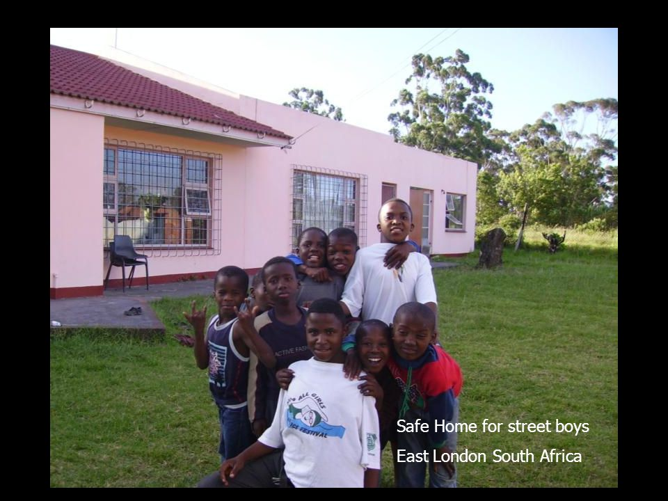 Safe Home for street boys East London South Africa