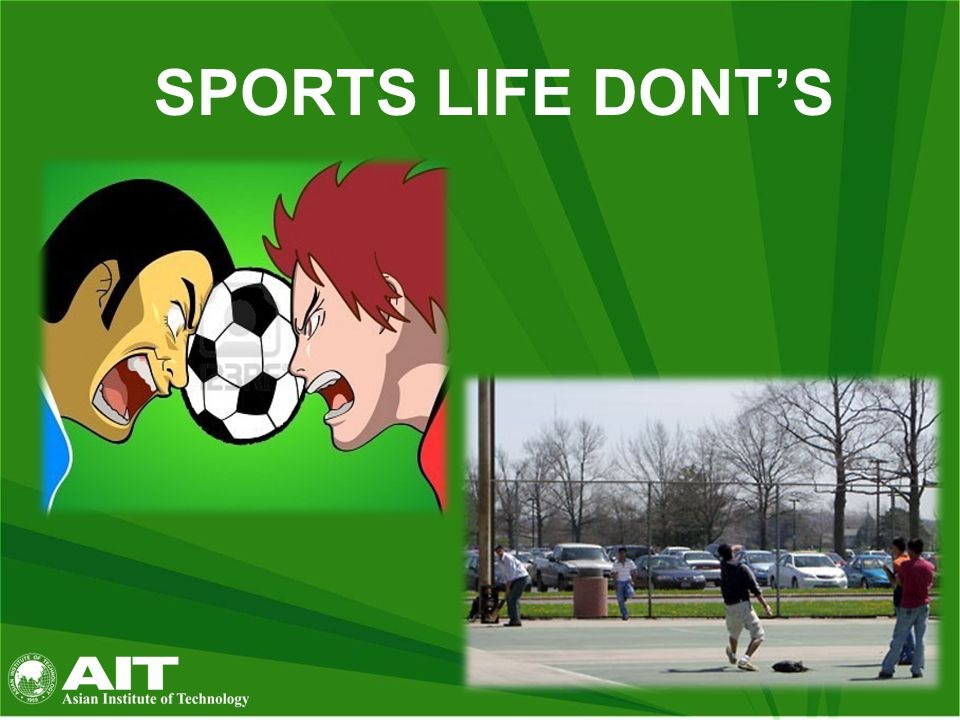 SPORTS LIFE DONT'S